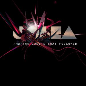 Jolea- ..And the Ghosts That Followed: The Remixes